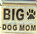 BIG Dog Mom with Black Paw