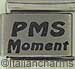 Laser PMS Moment