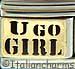 Black U Go Girl on Gold